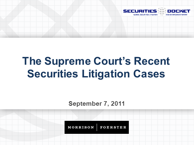 The Supreme Court's Recent Securities Litigation Cases