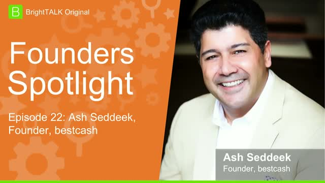 [Ep.22] Founders Spotlight: Ash Seddeek, Founder of bestcash