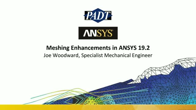Meshing Enhancements in ANSYS 19.2