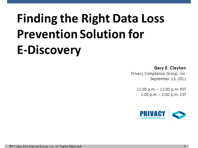 Finding the Right Data Loss Prevention Solution for E-Discovery