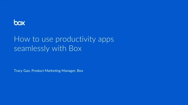 How to use productivity apps seamlessly with Box