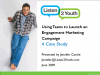 Using Youth to Launch an Engagement Campaign - A Case Study
