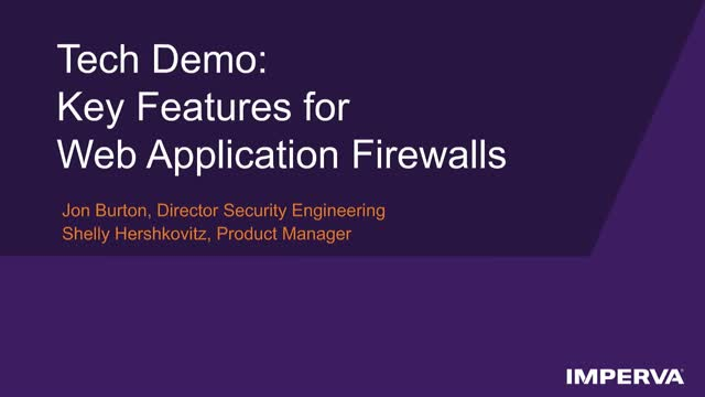 Tech Demo: Key Features for Web Application Firewalls