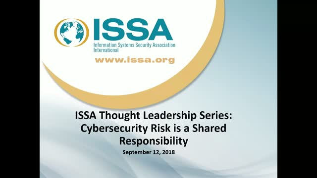 ISSA Thought Leadership Series: Cybersecurity risk is a shared responsibility