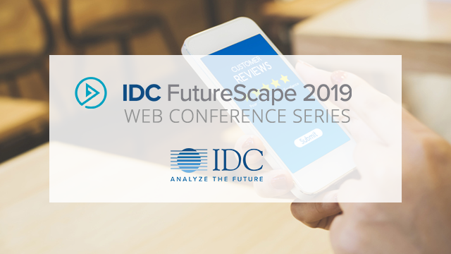 IDC FutureScape: Worldwide Customer Experience 2019 Predictions