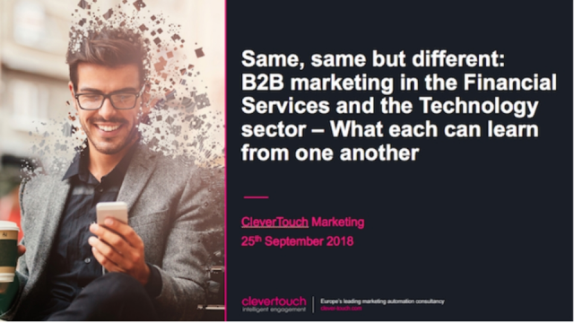 Same, Same but Different: B2B Marketing in the FinServ and Tech Sector
