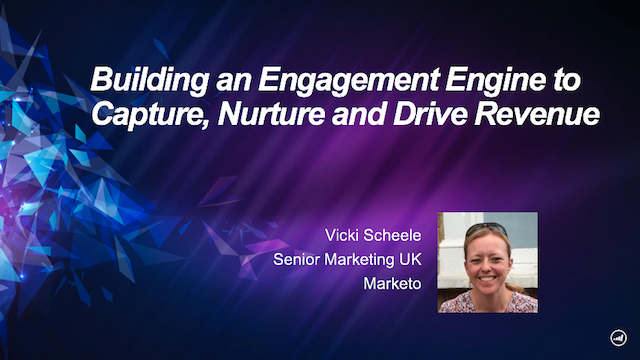 Building an Engagement Engine to Capture, Nurture and Drive Revenue