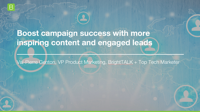 Boost Campaign Success with More Inspiring Content and Engaged Leads