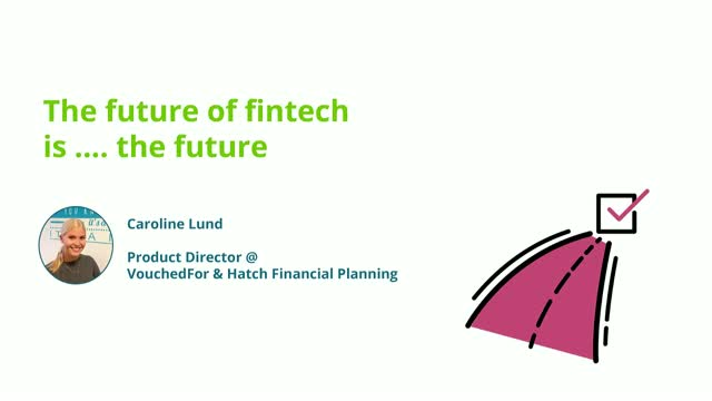 The future of Fintech is...the Future
