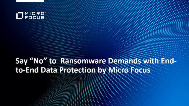 "Say ""No"" to Ransomware Demands with End-to-End Data Protection"