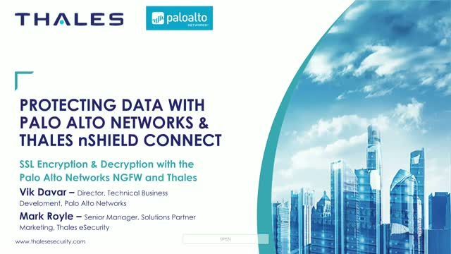 Thales + Palo Alto: Protecting the Interconnected Organization