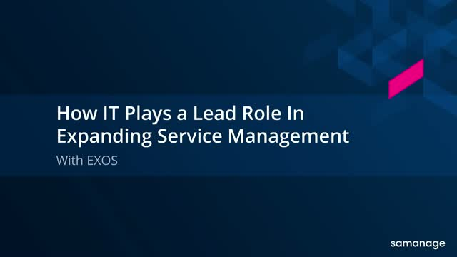 How IT Plays a Lead Role in Expanding Service Management