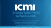 5 Contact Center Trends to Watch in 2019