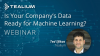 Is Your Company's Data Ready for Machine Learning?