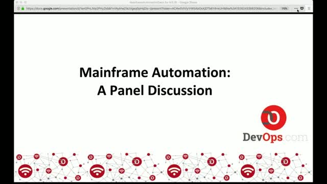 Mainframe Automation: A Panel Discussion