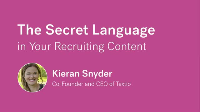 The Secret Language In Your Recruiting Content That Unveils Corporate Culture