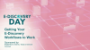 Getting Your E-Discovery Workflows to Work