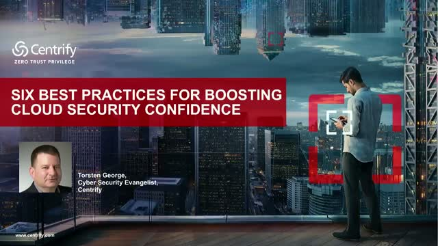 Six Best Practices for Boosting Cloud Security Confidence