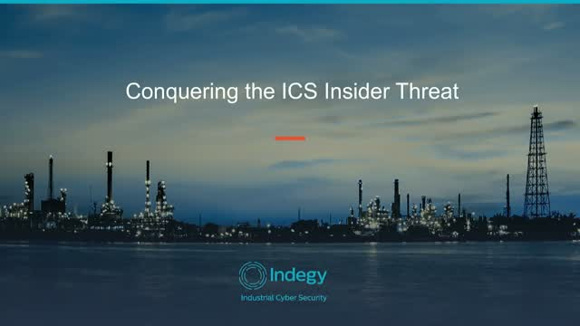 Conquering The ICS Insider Threat