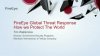 FireEye Global Threat Response – How we Protect the World