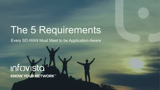 The 5 Requirements Every SD-WAN Must Meet to be Application-Aware