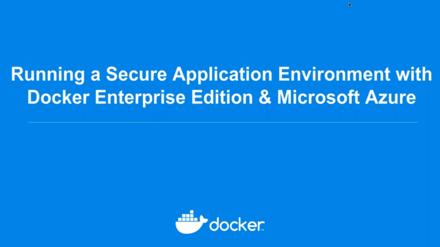 Running a Secure Application Environment with Docker Enterprise Edition