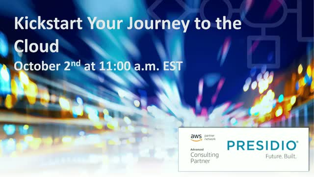 Kickstart Your Journey to the Cloud