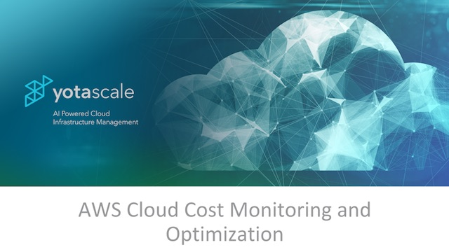 Webinar: AWS Cost Management with Real-Time Anomaly Detection