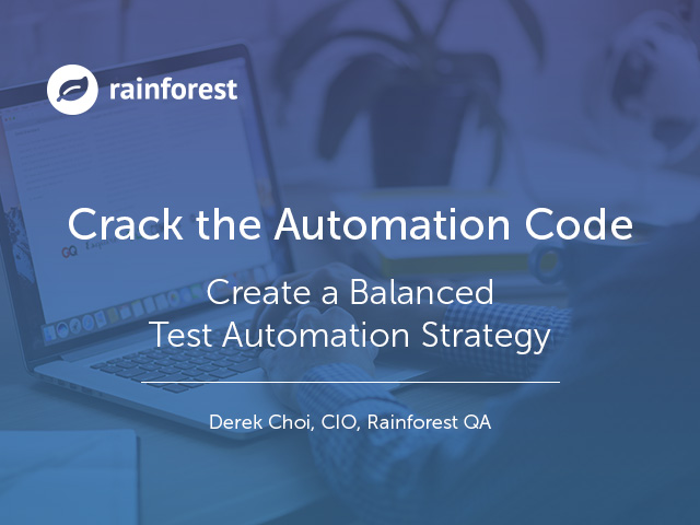 Crack the Automation Code: Create a Balanced Test Automation Strategy