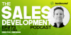 Scott King - Bringing Clarity and Focus to Sales Development Alignment