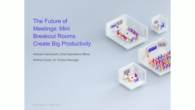 The Future of Meetings: Mini Breakout Rooms Create Big Productivity