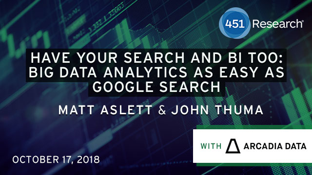 Have Your Search and BI Too: Big Data Analytics as Easy as Google Search