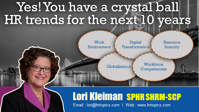 Yes! You have a crystal ball - HR trends for the next 10 years