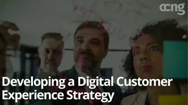 Best Practices for Developing a Digital Customer Experience Strategy