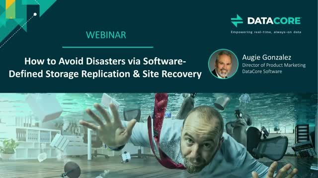 How to Avoid Disasters via Software-Defined Storage Replication & Site Recovery