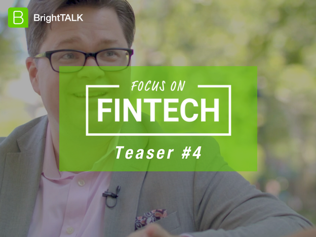 Focus on FinTech: Season 2 Teaser #4