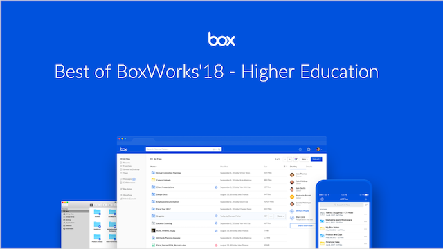 Best of BoxWorks '18 - Higher Education