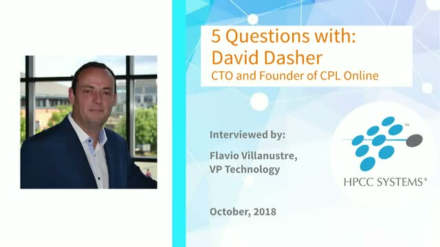 HPCC Systems Commuity Focus: 5 Questions with David Dasher