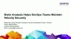 Static Analysis Helps DevOps Teams Maintain Velocity Securely
