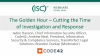 The Golden Hour – Cutting the Time of Investigation and Response