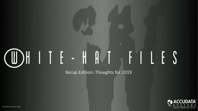 White-Hat Files | 2018 Recap Edition