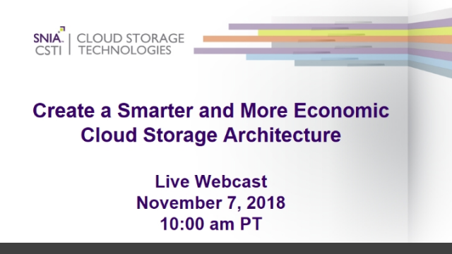 Create a Smarter and More Economic Cloud Storage Architecture
