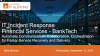 IT Incident Response in Financial Services