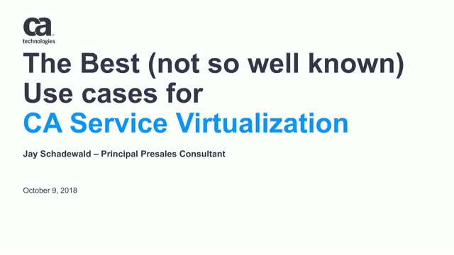 The Best (not so well known) Use Cases for CA Service Virtualization