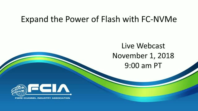 How to Expand the Power of Flash Storage with FC-NVMe