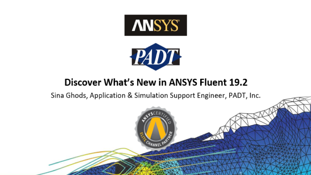 Discover What's New in ANSYS Fluent 19.2
