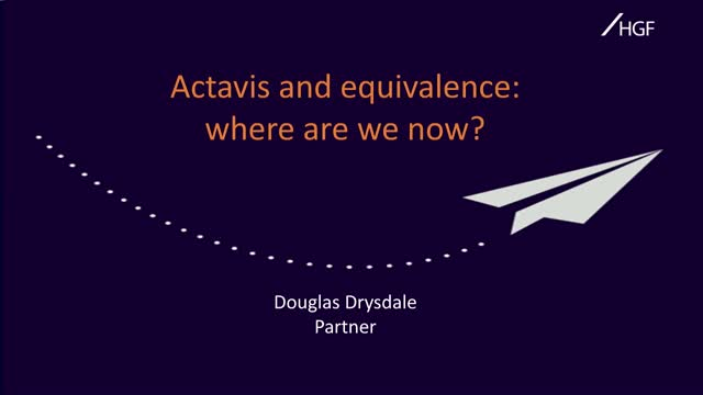 Actavis and equivalence – where are we now?