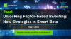 [Panel] Unlocking Factor-based Investing: New Strategies in Smart Beta