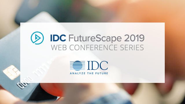 IDC FutureScape: Worldwide Payment Strategies 2019 Predictions