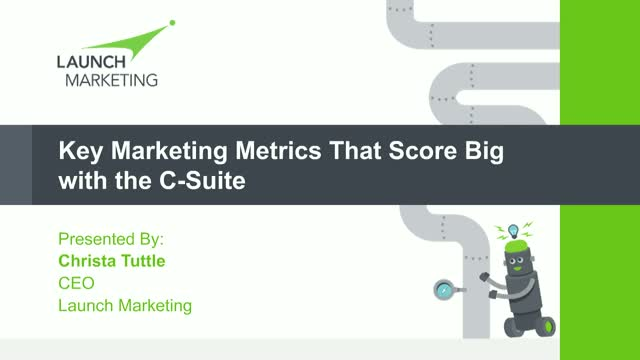 Key Marketing Metrics that Score Big with the C-Suite